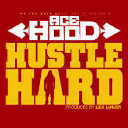 Ace Hood Hustle Hard